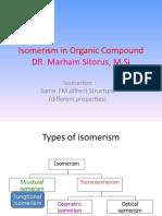 Geometric Isomerismandoptics