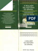 LIVRO - A Mulher Na História Do Brasil- Mary Del Priore