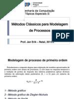 Métodos Clássicos para Modelagem