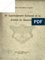 EL AYUNTAMIENTO COLONIAL DE LA CIUDAD DE GUATEMALA - Ernesto Chinchilla Aguilar