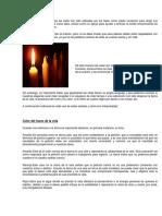 Desde épocas inmemorables las velas han sido utilizadas por los fieles como medio conductor para dirigir sus plegarias y es que las velas como tales.docx