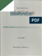 Curso prático de eletrônica básica - Volume 01.pdf