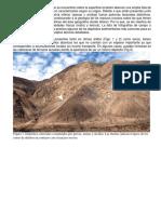 Las Acumulaciones Rocosas Que Se Encuentran Sobre La Superficie Terrestre Abarcan Una Amplia Lista de Depósitos Sedimentarios Que Son Caracterizados Según Su Origen