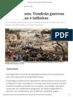 Saskia Sassen. Vendrán Guerras Urbanizadas e Infinitas