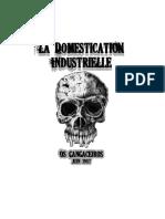Os Cangaceiros - La Domestication Industrielle