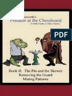 Farnsworth Ward - Predator at the Chessboard a Field Guide to Chess Tactics-2, 2007-OCR, 315p