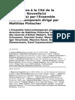 Le concert du soir - Turbulences à la Cité de la Musique - Nouvelle(s) direction(s) par l'Ensemble intercontemporain dirigé par Matthias Pintscher