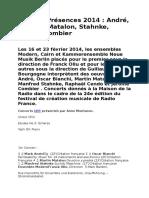 Festival Présences 2014 - André, Bianchi, Matalon, Stahnke, Cendo, Combier