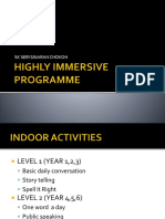 Highly Immersive Programme