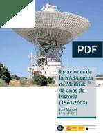 Estaciones de La Nasa Cerca de Madrid - 45 Años de Historia