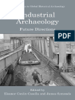 Eleanor C. Casella, James Symonds-Industrial Archaeology Future Directions (Contributions to Global Historical Archaeology)(2005)