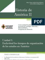 Unidad 5 Esclavitud Los Tiempos de Organización de Los Estados en América (Avances)