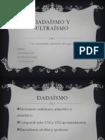 Dadaísmo y Ultraísmo