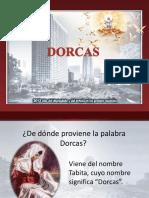 DORCAS - Mary de Castro ppt