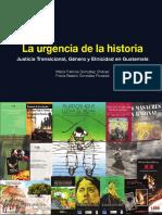 La Urgencia de La Historia Justicia Transicional en Guatemala