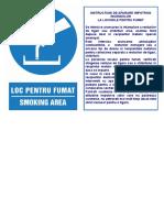 Loc Pentru Fumat, Instructiuni