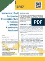 Policy Brief No.1 Januari 2018 - Beberapa Opsi Kebijakan Strategis Untuk Perbaikan Jaminan Kesehatan Nasional