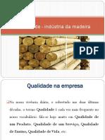 PPTS_UFCD_2339_Qualidade - Indústria Da Madeira