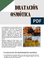DESHIDRATACIÓN OSMOTICA