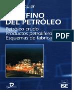 El Refino Del Petróleo - [J. P. Waquier]