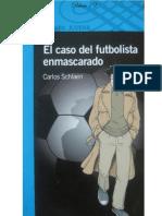 Libro El Caso de Futbolista Enmascarado