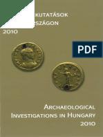 Régészeti kutatások Magyarországon 2010