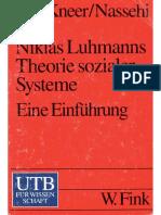 Georg Kneer, Armin Nassehi-Niklas Luhmanns Theorie Sozialer Systeme. Eine Einführung-Wilhelm Fink Verlag (1993)