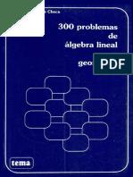 300 Problemas de Álgebra Lineal y Geometría - Andrés Nortes Checa