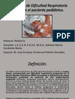 Pediatria, Sindrome de Dificultad Respiratoria..pptx