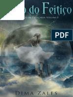 O Reino Do Feitico_ O Codigo de Feiticaria_ Volume 2 - Zales, Dima