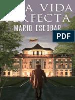 Una Vida Perfecta - Escobar, Mario