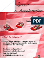 Motion, Speed, Acceleration, Velocity, And Force