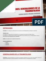 Definiciones, Generalidades de La Traumatologia