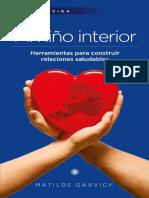 Mi Niño Interior_ Herramientas Para Construir Relaciones Saludables - Matilde Garvich