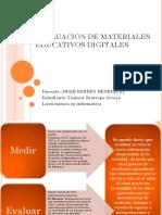 Evaluaciòn de Materiales Educativos Digitales