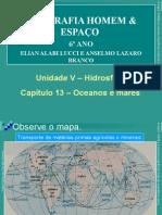 Geo_Homem _Espaço _6ano_cap 13_Oceanos e Mares