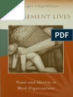 Dr. David Knights, Professor Hugh Willmott - Management Lives_ Power and Identity in Work Organizations (1999, Sage Publications Ltd)