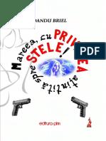 DANDU BRIEL - Mareea, cu PRIVIREA aţintită spre STELE!