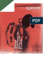 De Botton Alain - Como Cambiar Tu Vida Con Proust
