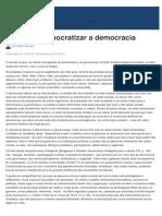 É Preciso Democratizar a Democracia - Jus.com