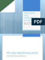Preventive and Intermediary Materials