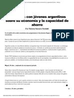 Hablamos Con Jóvenes Argentinos Sobre Su Economía y La Capacidad de Ahorro - Infobae