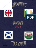 Explaining Illegal Kidnap