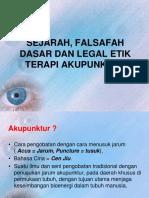 SEJARAH, FALSAFAH DASAR DAN LEGAL ETIK TERAPI AKUPUNKTUR.pptx