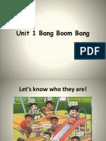 Unit 1 Bang Boom Bang.pptx