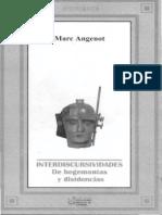 Marc Angenot Interdiscursividades de Hegemonias y Disidencias