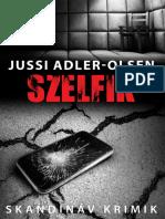 Jussi Adler Olsen - Szelfik (A Q-ügyosztály esetei 7.)