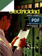 ELECTRICIDAD TEÓRICO PRACTICA. TOMO V.  Canalizaciones eléctricas. Líneas y Centrales. Telecomunicaciones alámbricas.