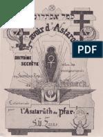Le Savoir d'Astaroth Doctrine Secrète Selon Les Enseignements Du Sacerdoce Royal de Mélchissedech Extériorisés Pour l'Asatarùth de Pfar-Isis