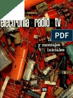 ELECTRÓNICA+RADIO+TV. TOMO I. Teoría y Montajes Iniciales.